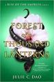 Forest of a Thousand Lanterns - Julie C. Dao
