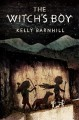 The Witch's Boy - Kelly Barnhill