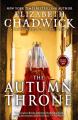 The Autumn Throne: A Novel of Eleanor of Aquitaine - Elizabeth Chadwick
