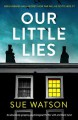 Our Little Lies - Sue Watson