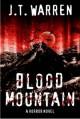 Blood Mountain - J.T. Warren