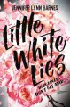 Little White Lies - Jennifer Lynn Barnes