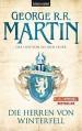 Das Lied von Eis und Feuer 01: Die Herren von Winterfell by Martin, George R.R. (2010) Paperback - George Eliot