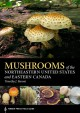 Mushrooms of the Northeastern United States and Eastern Canada (A Timber Press Field Guide) - Timothy J. Baroni