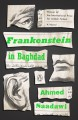 Frankenstein in Baghdad: A Novel - Ahmed Saadawi