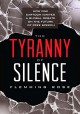 The Tyranny of Silence - Flemming Rose