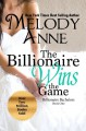 The Billionaire Wins the Game - Melody Anne