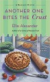 Another One Bites the Crust (A Bakeshop Mystery) - Ellie Alexander