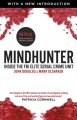 Mindhunter: Inside the FBI's Elite Serial Crime Unit - Mark Olshaker, John E. Douglas
