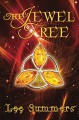 The Jewel Tree: A Novel in Miniature - David Lee Summers