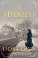 The Address: A Novel - Fiona Davis