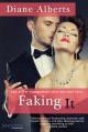 Faking It - Diane Alberts