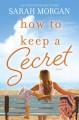 How to Keep a Secret - Sarah Morgan