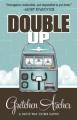 Double Up (A Davis Way Crime Caper) (Volume 6) - Gretchen Archer