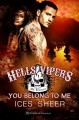 Hells Vipers: You Belong to Me - Ices Sheer, Jordan Abbott, Blushing Press
