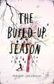 The Build-Up Season - Megan Jacobson