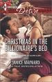 Christmas in the Billionaire's Bed (Harlequin DesireThe Kavanaghs of Silver Glen) - Janice Maynard