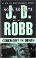 Ceremony in Death - J.D. Robb