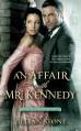 An Affair with Mr. Kennedy - Jillian Stone