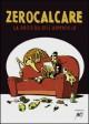 La profezia dell'armadillo - Zerocalcare