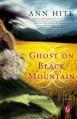 Ghost on Black Mountain - Ann Hite