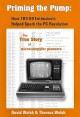 Priming the Pump: How TRS-80 Enthusiasts Helped Spark the PC Revolution - Theresa Welsh, David Welsh