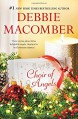 Choir of Angels: Shirley, Goodness and MercyThose Christmas AngelsWhere Angels Go - Debbie Macomber