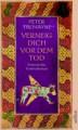 Verneig dich vor dem Tod (Schwester Fidelma, #12) - Peter Tremayne, Friedrich Baadke
