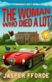 The Woman Who Died a Lot - Jasper Fforde