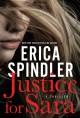 Justice for Sara - Erica Spindler