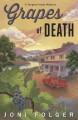 Grapes of Death - Joni Folger
