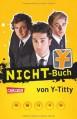 NICHT-Buch - Philipp Laude, Matthias Roll, Oguz Yilmaz