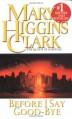 Before I Say Good-Bye - Mary Higgins Clark