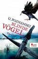 Blinde Vögel - Ursula Poznanski