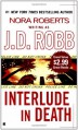 Interlude in Death - J.D. Robb