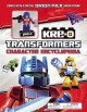 Transformers: Kre-O Character Encyclopedia: With Special Figure - Brandon T. Snider