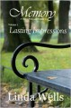 Memory: Volume 1, Lasting Impressions: A Tale of Pride and Prejudice - Linda Wells
