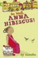 Go Well, Anna Hibiscus! - Atinuke