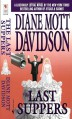 The Last Suppers (Goldy Culinary Mysteries, Book 4) - Diane Mott Davidson