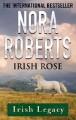 Irish Rose (Irish Hearts) - Nora Roberts