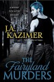 The Fairyland Murders - J.A. Kazimer