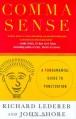 Comma Sense: A Fun-damental Guide to Punctuation - John Shore, Richard Lederer