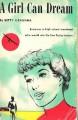 A Girl Can Dream - Betty Cavanna