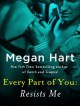 Every Part of You: Resists Me - Megan Hart