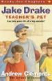 Jake Drake, Teacher's Pet - Andrew Clements