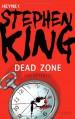 Dead Zone - Stephen King, Alfred Dunkel, Joachim Körber