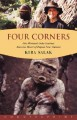 Four Corners: One Woman's Solo Journey Into the Heart of Papua New Guinea - Kira Salak