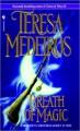 Breath of Magic - Teresa Medeiros