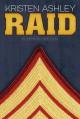 Raid (Unfinished Hero, #3) - Kristen Ashley