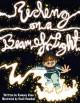 Riding on a Beam of Light (Young Albert Einstein) - Ramsey Dean